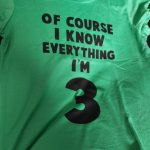 Of Course I Know Everything I'm 3/4/5/6 Kids Funny Birthday T Shirt Toddler Boys Girls Short Sleeve Tshirt Children Casual Tops photo review